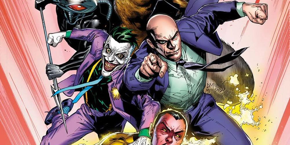 DC Comics revela a nova formação da Legião do Mal nas HQs da Liga da Justiça!