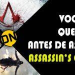 Tudo que você precisa saber antes de assistir Assassin's Creed em 3 minutos!